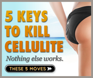 5 Keys to Kill Cellulite